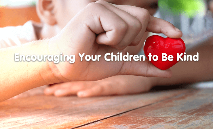 encourage your child to be kind